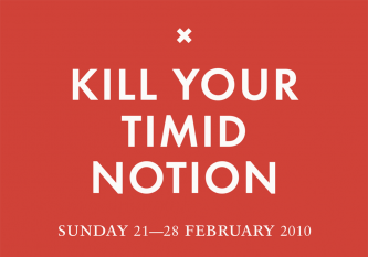 Bold white text on Red background reads Kill Your Timid Notion