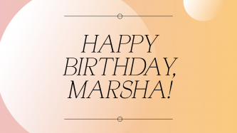 Peachy orange background with black text that reads Happy Birthday Marsha!