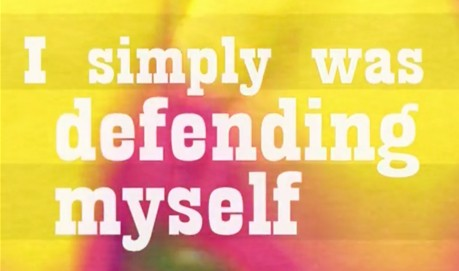 "White text on a yellow and pink film still reads ""I was simply defending myself"""